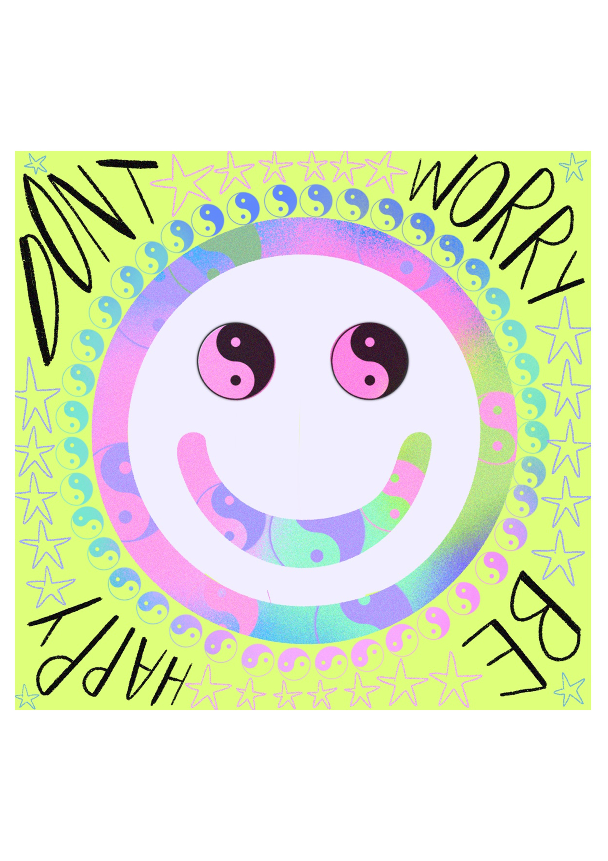 Don't worry be happy :) - square print
