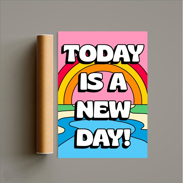 Today Is A New Day Print