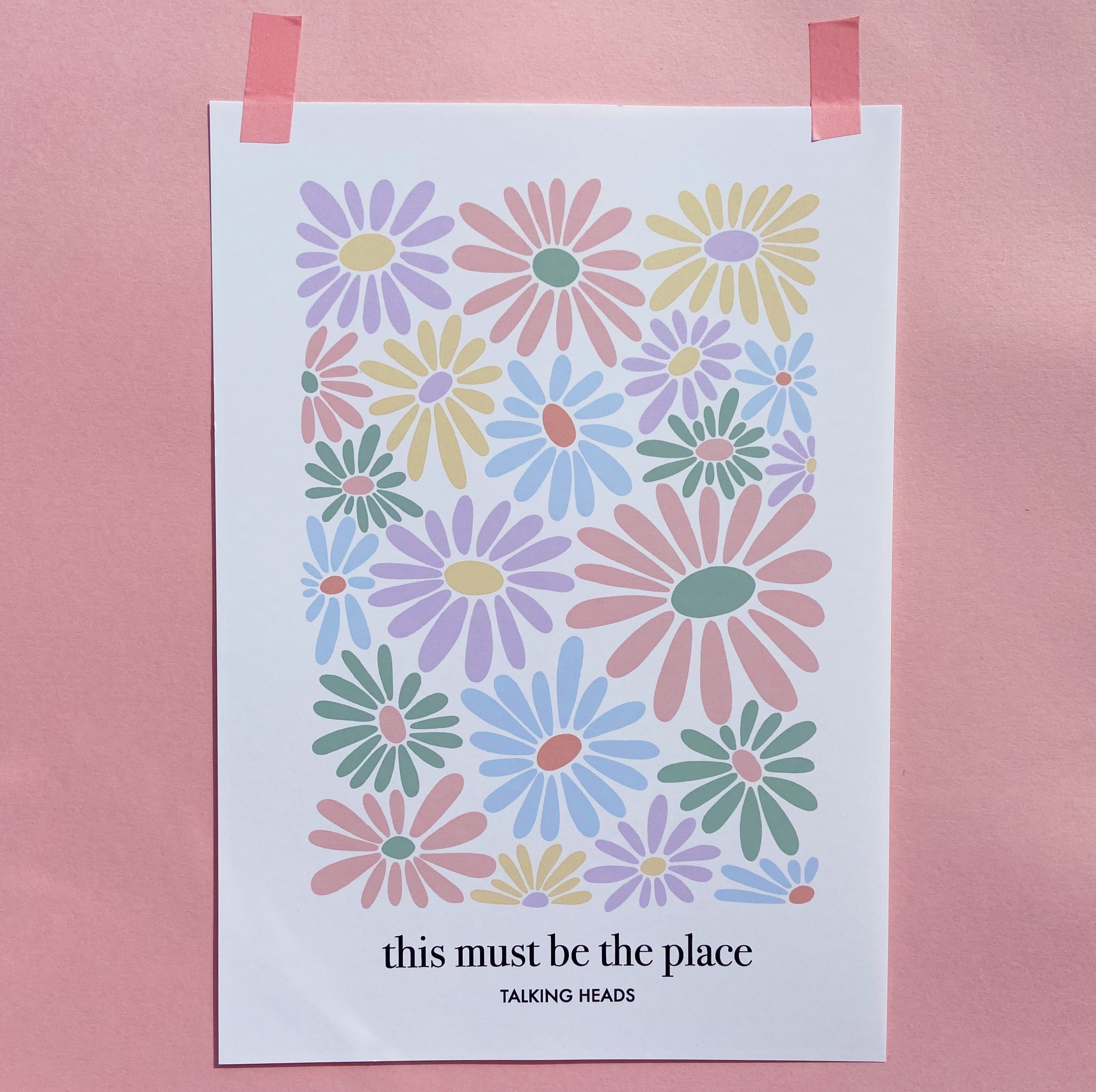 This Must Be The Place - Talking Heads Floral Print - A4