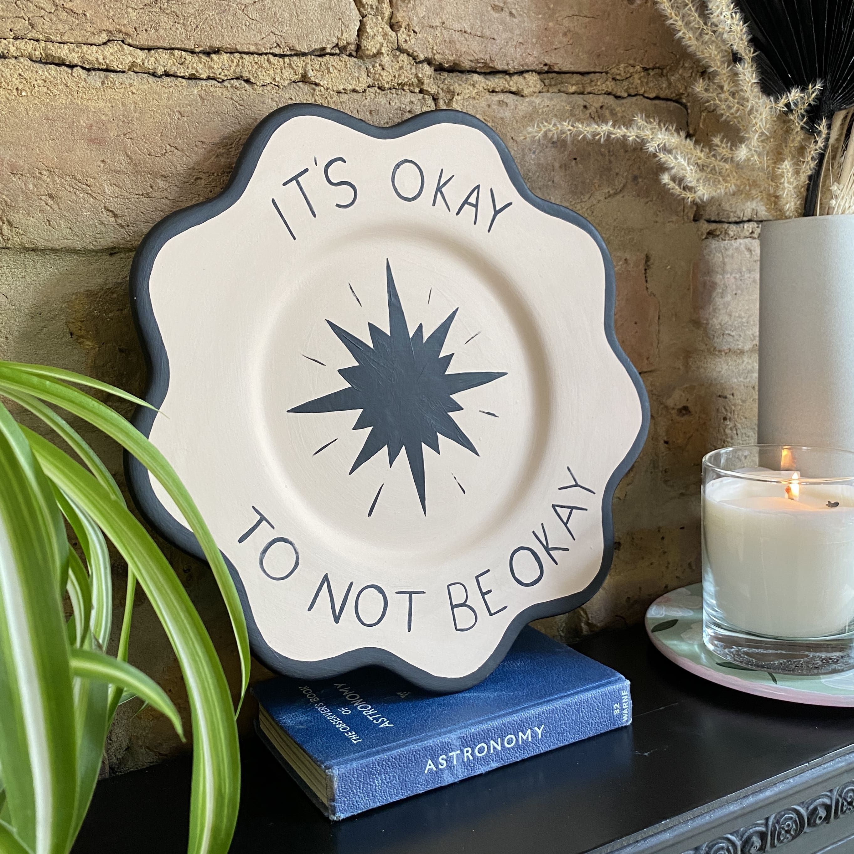 It's okay to not be okay- Hand-painted decorative scalloped plate