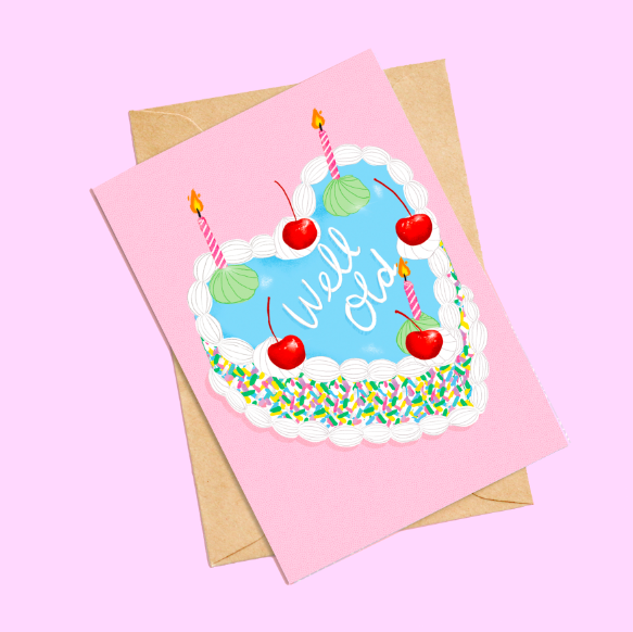 WELL OLD Birthday Card