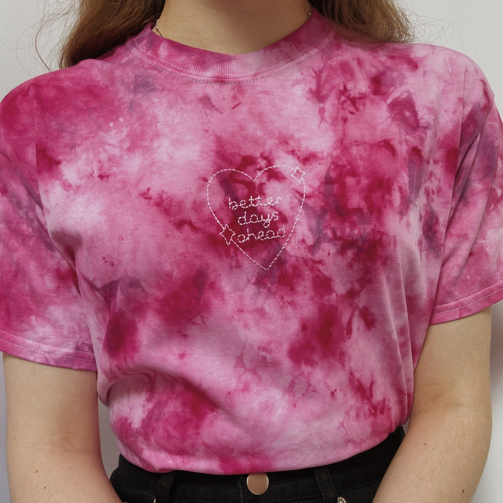 Hand Embroidered Tie Dye 'Better Days Ahead' T-Shirt