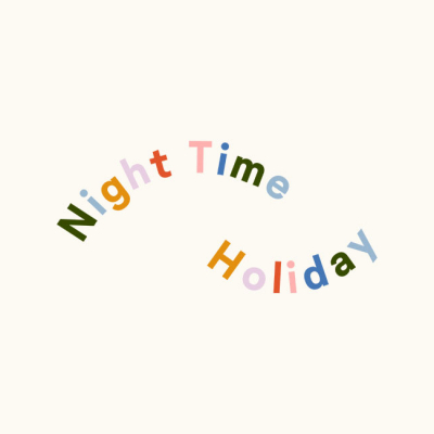 Night Time Holiday